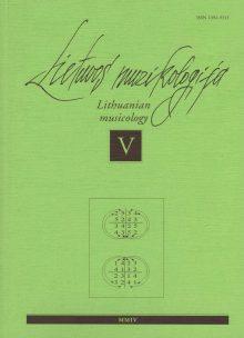 Lietuvos muzikologija Nr.5