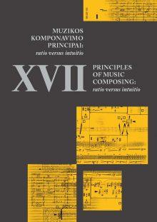Muzikos komponavimo principai XVII: ratio versus intuitio