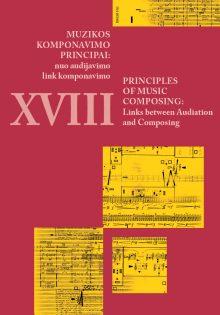 Muzikos komponavimo principai XVIII: nuo audijavimo link komponavimo